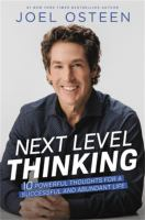 Next level thinking : ten powerful thoughts for a successful, abundant life