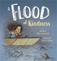 A flood of kindness