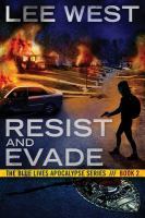 Resist and Evade