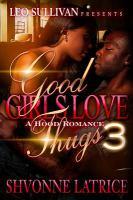 Good Girls Love Thugs 3