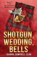 Shotgun, Wedding, Bells