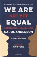 Cover of We Are Not Yet Equal: Unde