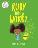 Ruby Finds a Worry.