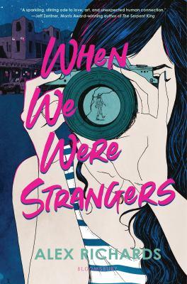When we were strangers