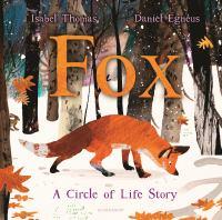 Fox A Circle of Life Story