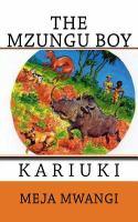 Cover of The Mzungu boy