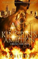 A Kingpin's Ambition