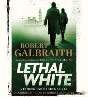 Lethal White(Unabridged,CDs)