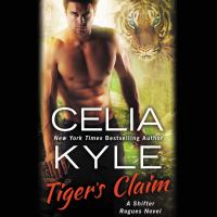 Tiger's Claim--a Paranormal Shifter Romance