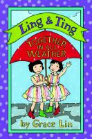 Ling & Ting :btogether In All Weather