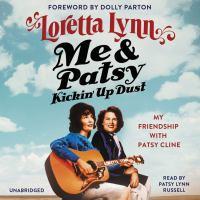 ME & PATSY KICKIN' UP DUST (CD)