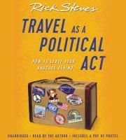 Rick Steve's Travel as A Political Act
