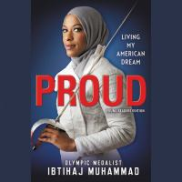 Proud (young readers edition) [electronic resource (unabridged downloadable audiobook from OverDrive)] : Living My American Dream