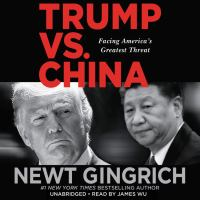 Trump vs. China : facing America's greatest challenge