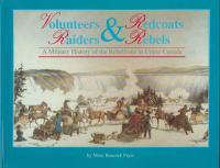 Volunteers & Redcoats, Rebels & Raiders