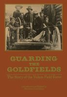 Guarding the Goldfields