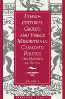 Ethno-cultural Groups and Visible Minorities in Canadian Politics