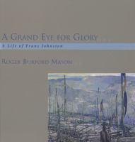 A Grand Eye for Glory
