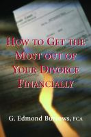 How to Get the Most Out of your Divorce, Financially