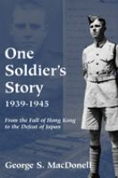 One Soldier's Story, 1939-1945