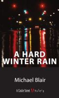 A Hard Winter Rain