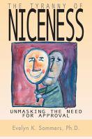 Tyranny of Niceness