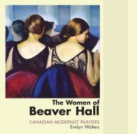 The Women of Beaver Hall