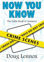 Now You Know Crime Scenes