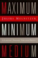 Maximum, Minimum, Medium