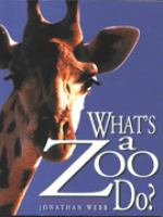 What's A Zoo Do?