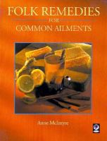 Folk Remedies for Common Ailments