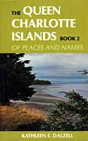 The Queen Charlotte Islands