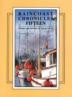 Raincoast Chronicles Fifteen