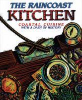 The Raincoast Kitchen