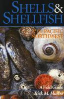 Shells & Shellfish of the Pacific Northwest