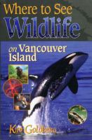 Where to See Wildlife on Vancouver Island