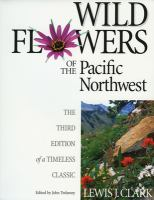 Lewis Clark's Field Guide to Wild Flowers of Field & Slope in the Pacific Northwest