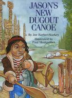 Jason's New Dugout Canoe
