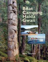 Boat Camping Haida Gwaii