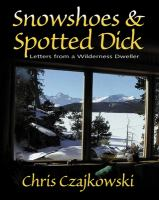 Snowshoes and Spotted Dick