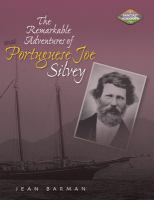 "The Remarkable Adventures of ""Portuguese Joe"" Silvey"