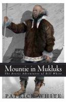 Mountie in Mukluks
