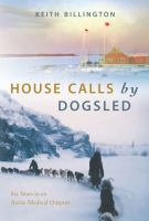 House Calls By Dog Sled