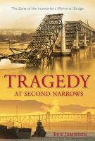 Tragedy at Second Narrows