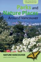 Parks and Nature Places Around Vancouver
