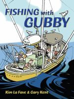 Fishing With Gubby