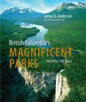 British Columbia's Magnificent Parks