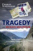 Tragedy on Jackass Mountain