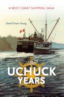 The Uchuck Years