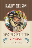 Poachers, Polluters & Politics